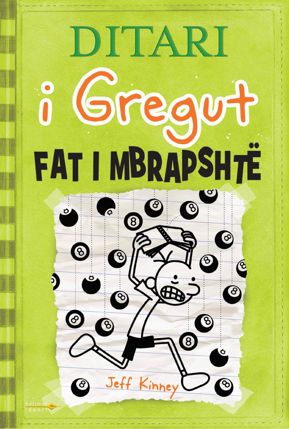 Ditari i Gregut nr. 8 - Fat i mbrapshte