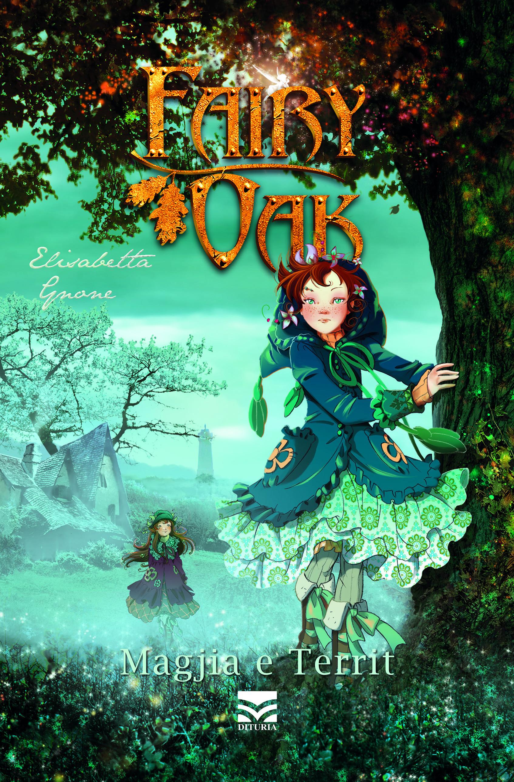 Fairy Oak – Magjia e territ