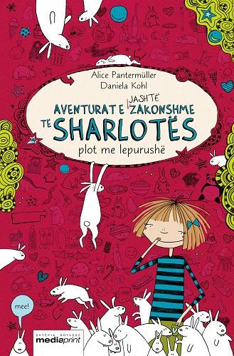 Aventurat e jashtezakonshme te Sharlotes plot me lepurushe