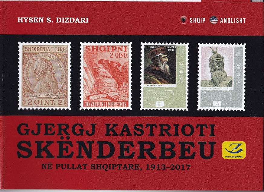 George Castriot – Scanderbeg in Albanian stamps, 1913 - 2017