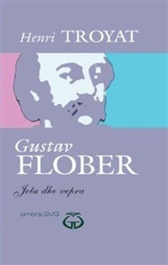 Gustav Flober-Jeta dhe vepra - Ombra