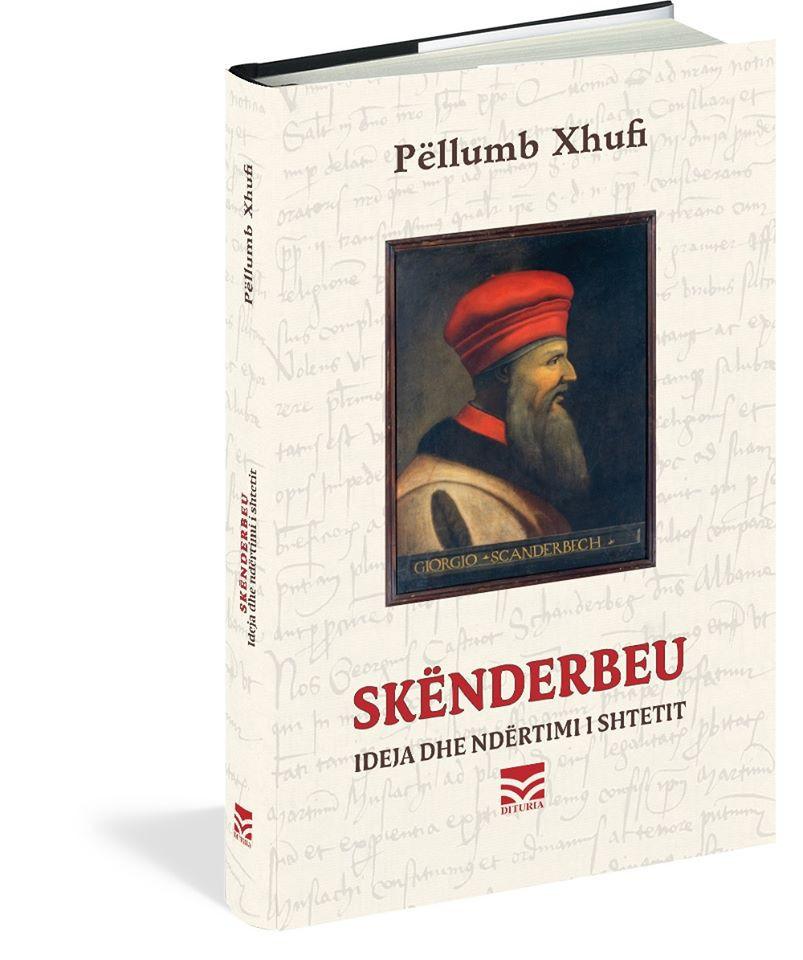 Skenderbeu. Ideja dhe ndertimi i shtetit