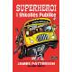 Superheroi i shkolles publike