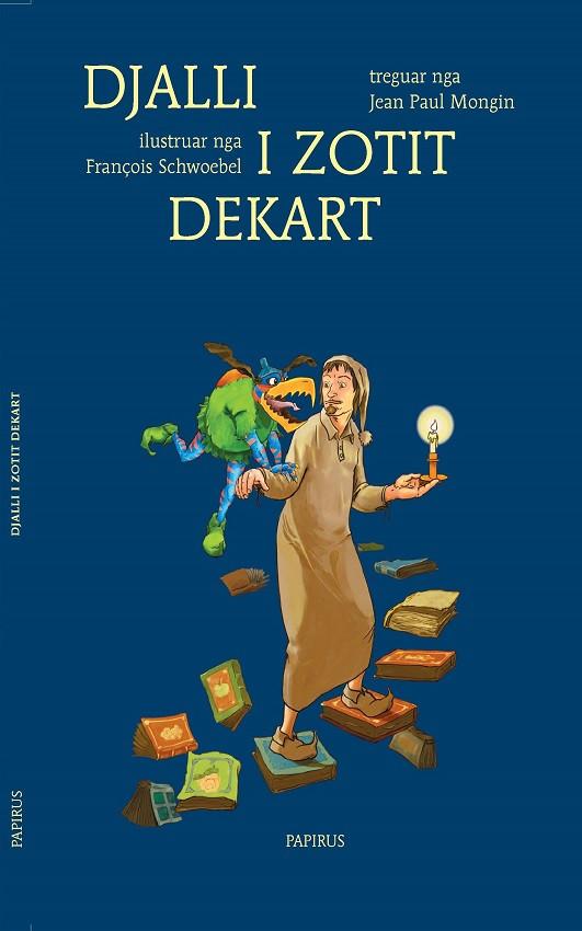 Platonet e vegjel – Djalli i zotit Dekart