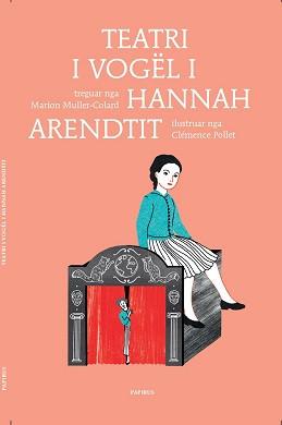 Platonet e vegjel – Teatri i vogel i Hannah Arendit