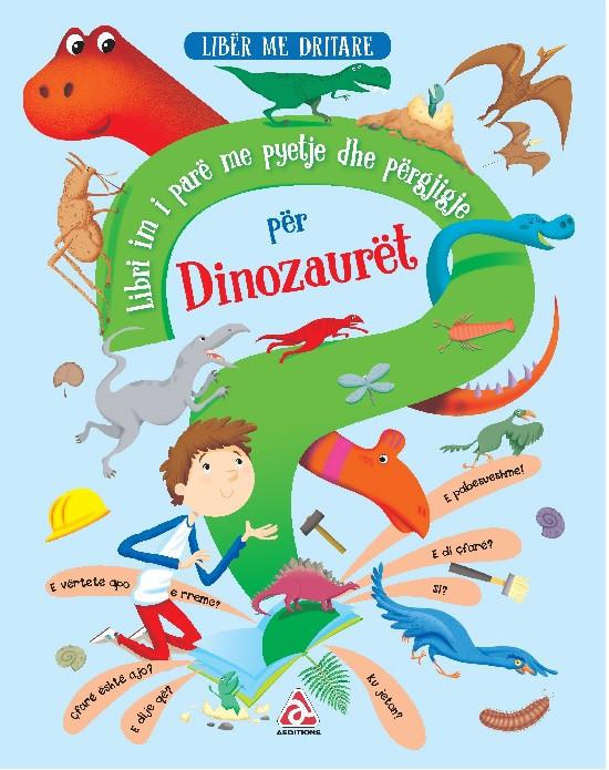 Libri im i pare me pyetje dhe pergjigje per Dinozauret