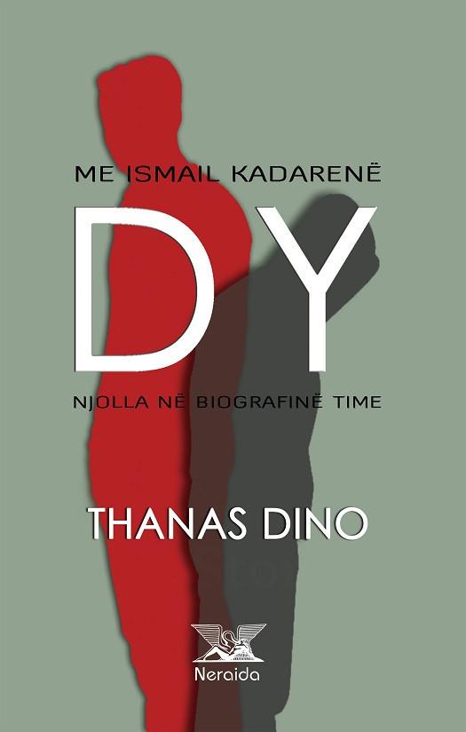 Dy: Me Ismail Kadarene dhe njolla ne biografine time