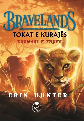 Bravelands 1: Tokat e kurajes