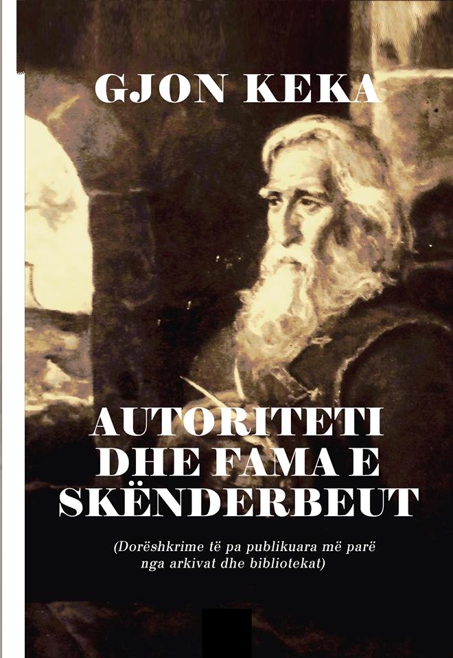 Autoriteti dhe fama e Skenderbeut