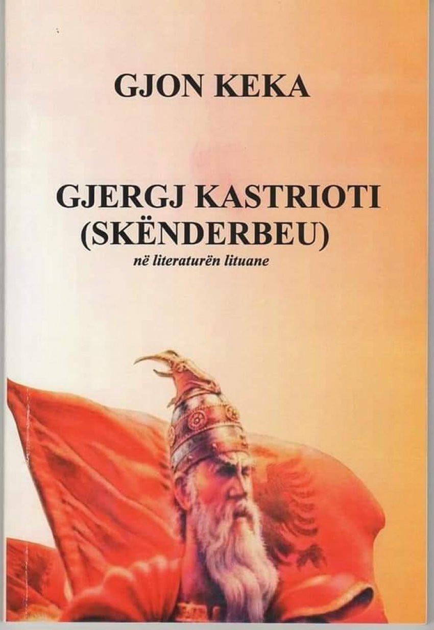 Gjergj Kastrioti Skenderbeu ne literaturen lituane