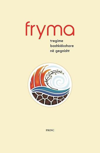 FRYMA - tregime bashkekohore ne gegnisht