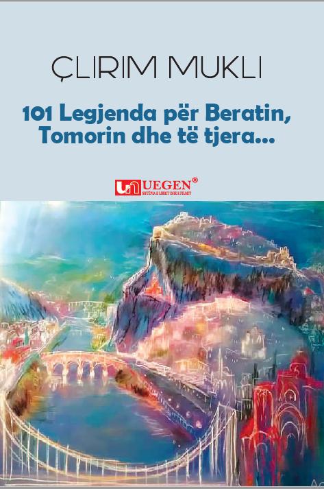 101 legjenda per Beratin, Tomorrin dhe te tjera