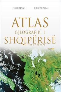 Atlas Gjeografik i Shqiperise dhe Trevave