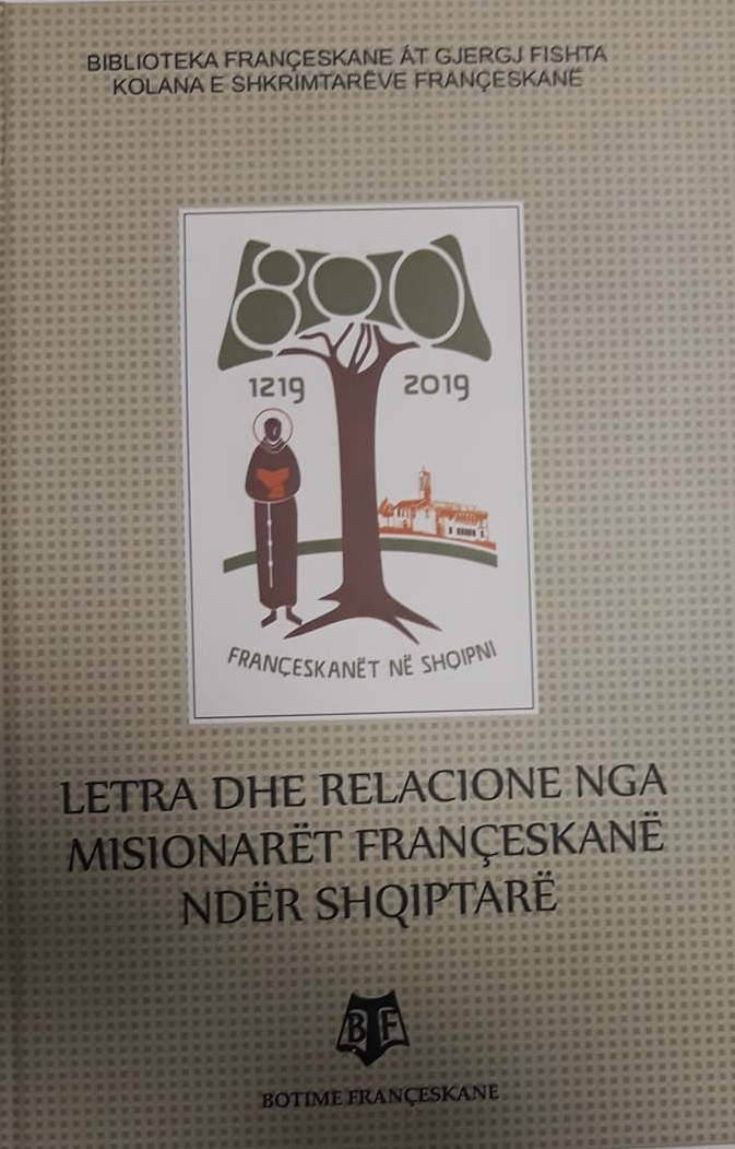 Letra dhe relacione nga misionaret franceskane nder shqiptare