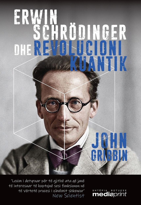 Erwin Schrodinger dhe Revolucioni Kuantik
