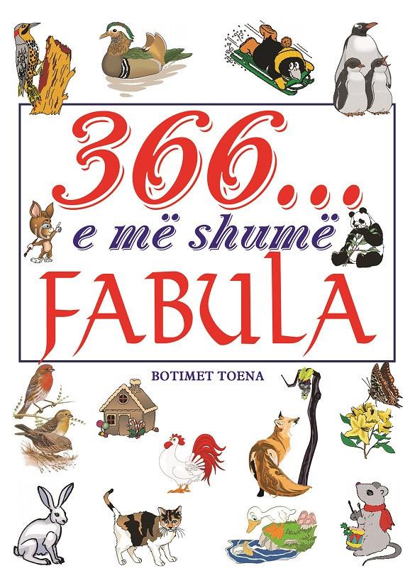 366 fabula... dhe me shume fabula
