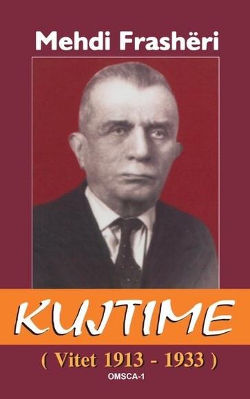 Mehdi Frasheri – kujtime vitet 1913 – 1933