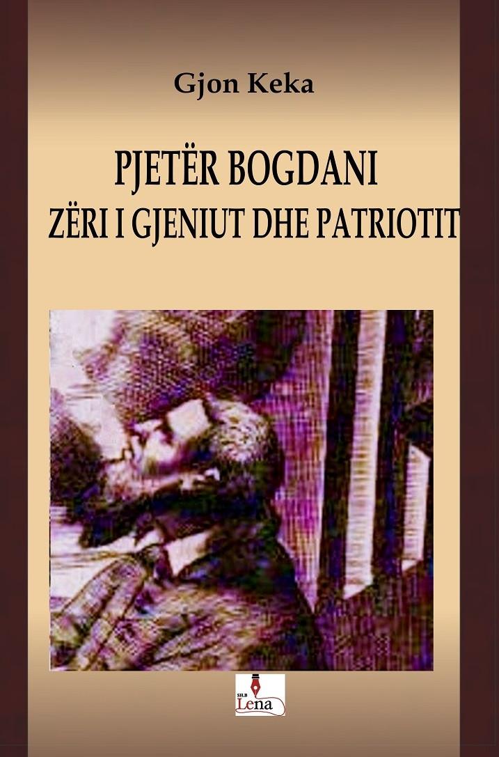 Pjeter Bogdani, zeri i gjeniut dhe patriotit