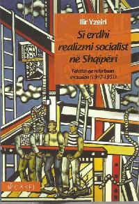 Si erdhi realizmi socialist ne Shqiperi