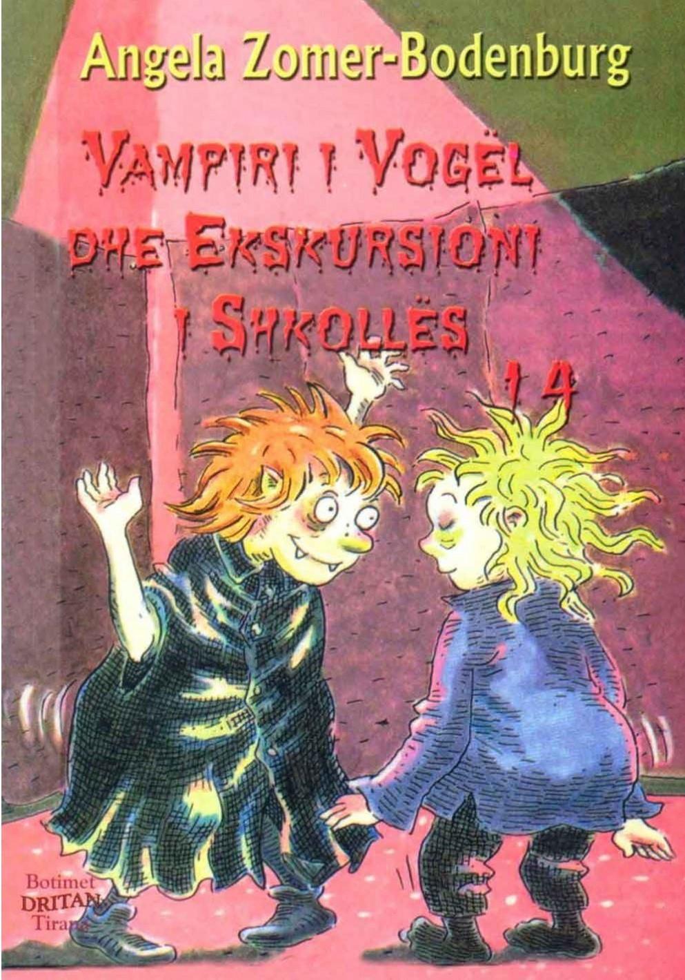 Vampiri i vogel 14 Ekskursioni i shkolles