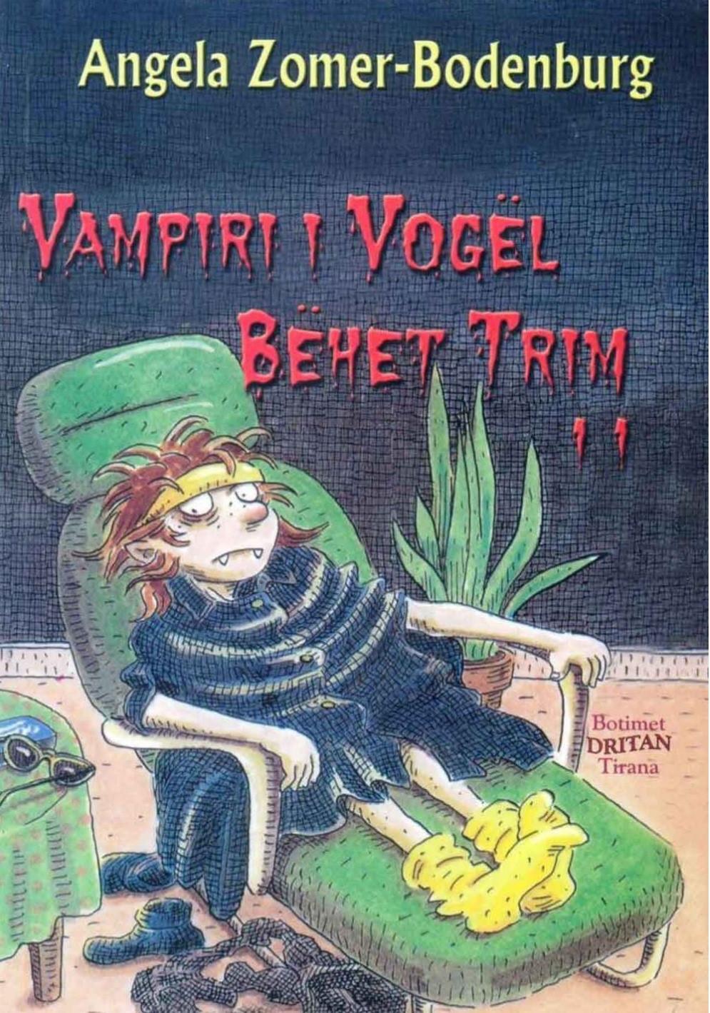 Vampiri i vogel 11 behet trim