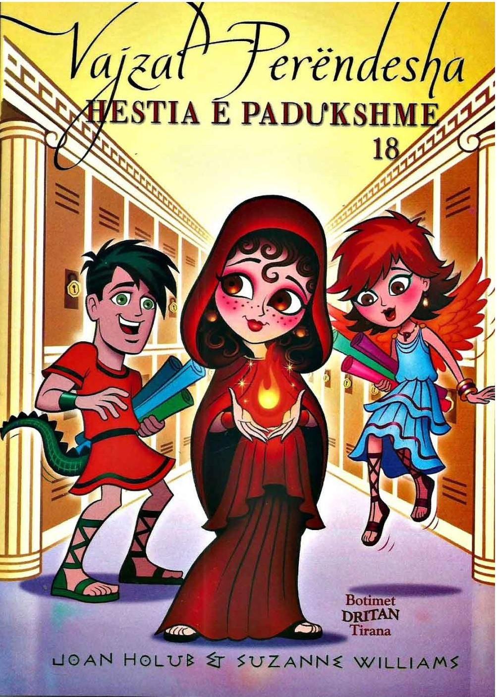 Vajzat Perendesha 18 - Hestia e padukshme
