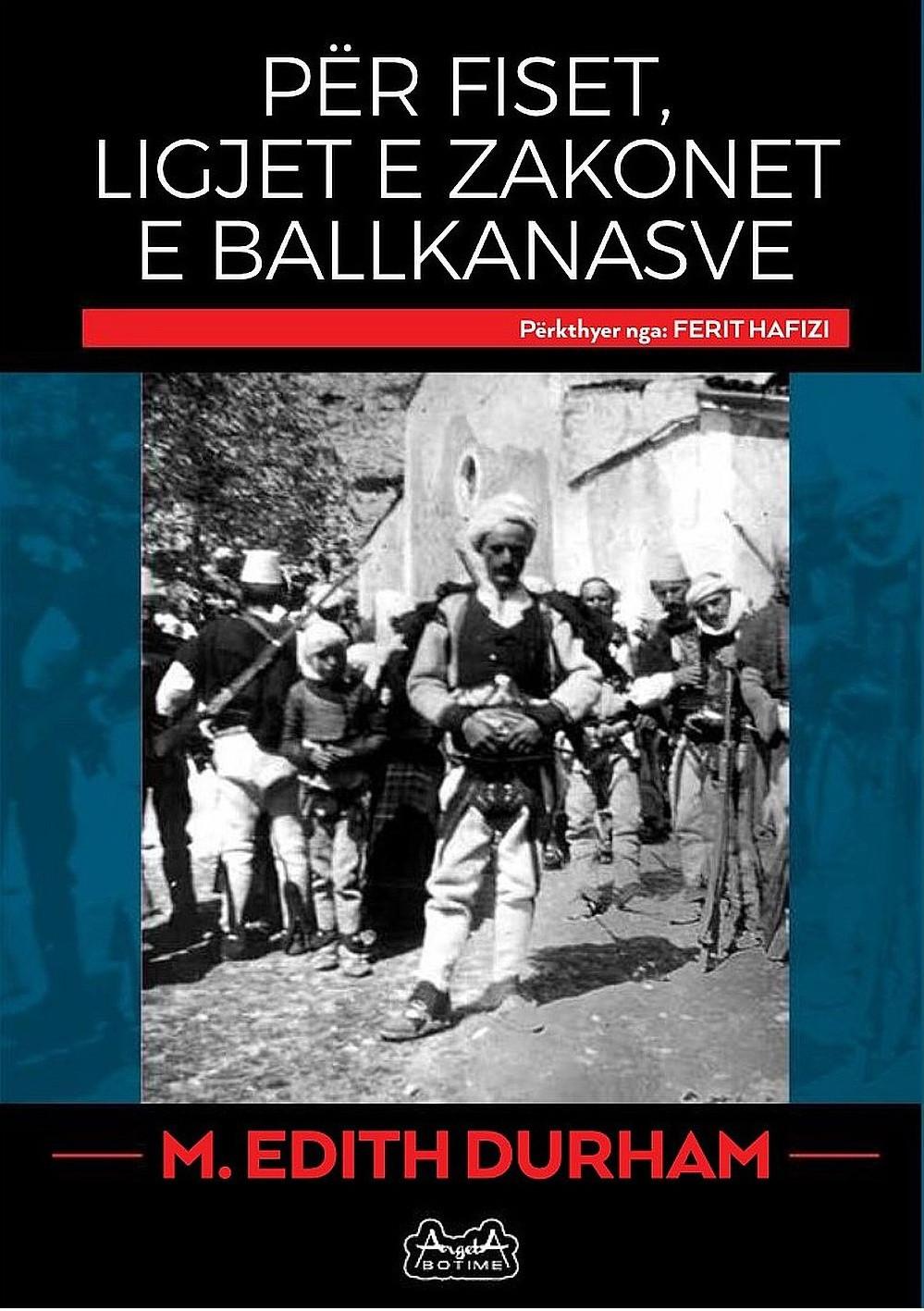 Per fiset, ligjet e zakonet e Ballkanasve