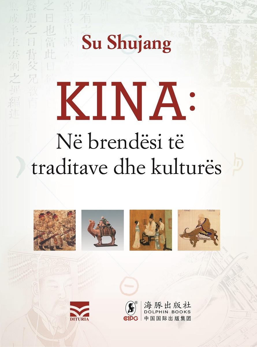 Kina ne brendesi te traditave dhe kultures