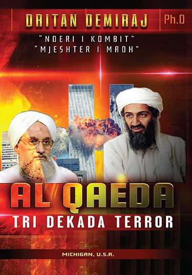 Al Qaeda tri dekada terror