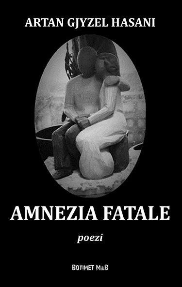 Amnezia fatale