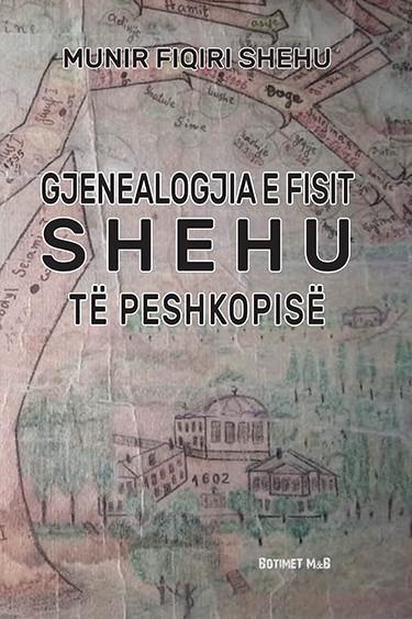 Gjenealogjia e Fisit Shehu te Peshkopise