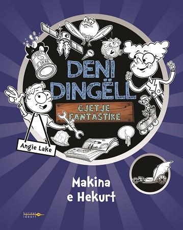 Deni Dingell 1 - Gjetje Fantastike - Makina e Hekurt