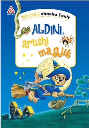 Historite e xhaxha Tonit - Aldini, arushi magjik