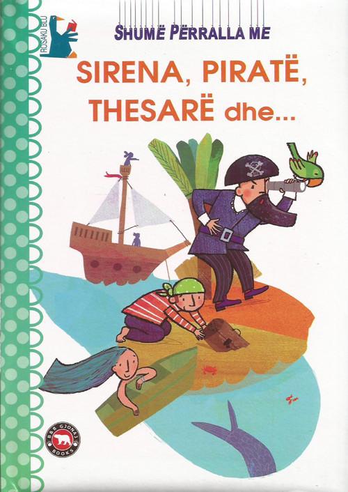 Shume perralla me sirena, pirate, thesare dhe ...