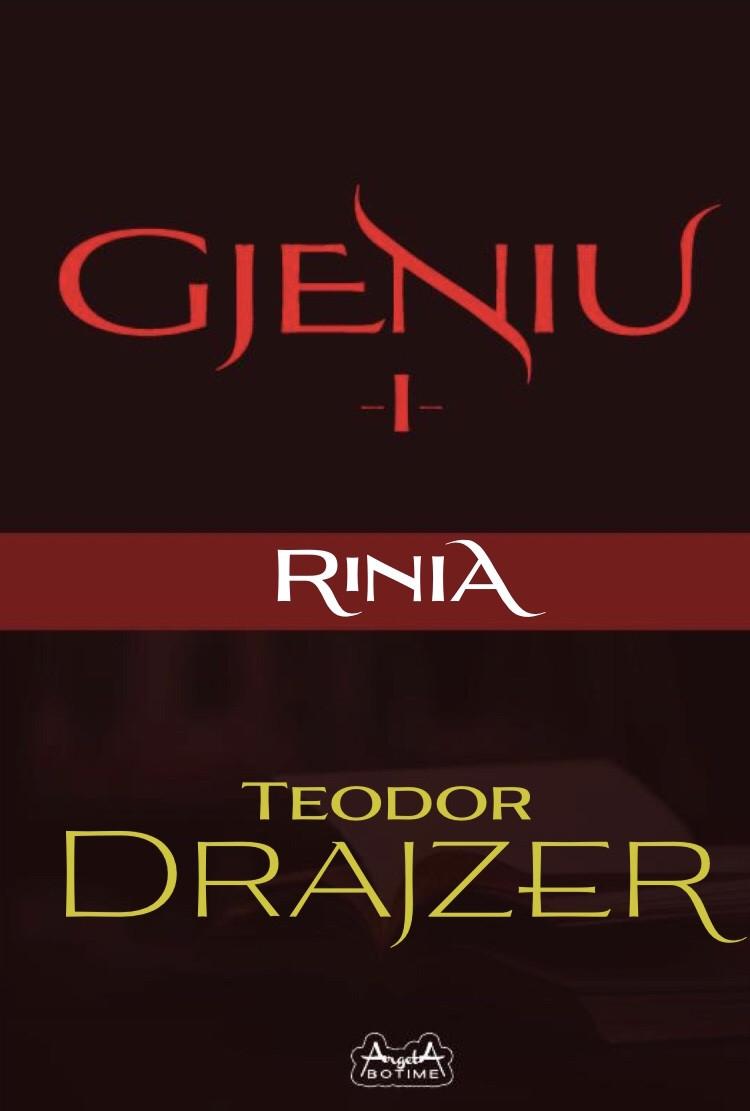 Gjeniu 1 - Rinia
