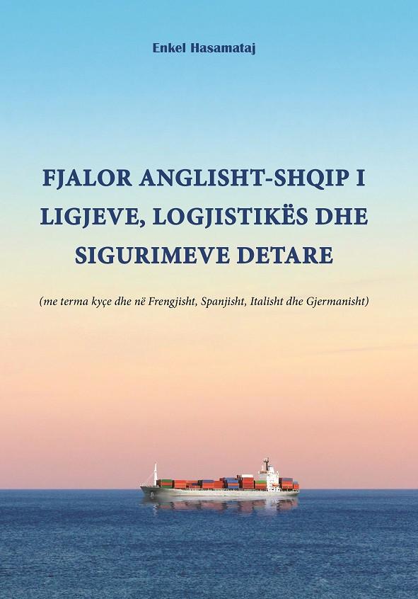 Fjalor anglisht – shqip i ligjeve, logjistikes dhe sigurimeve detare