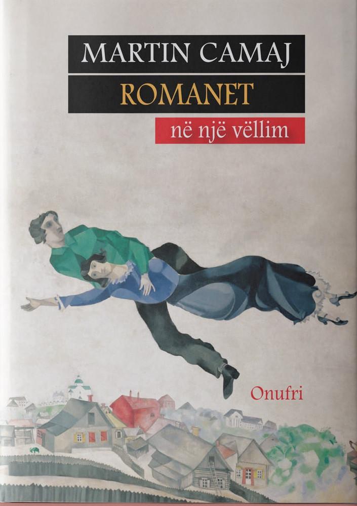 Martin Camaj – Romanet ne nje vellim