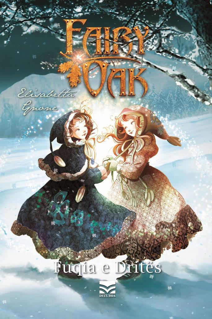 Fairy Oak - Fuqia e drites