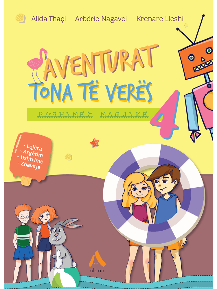 Aventurat tona te veres – Pushimet magjike 4