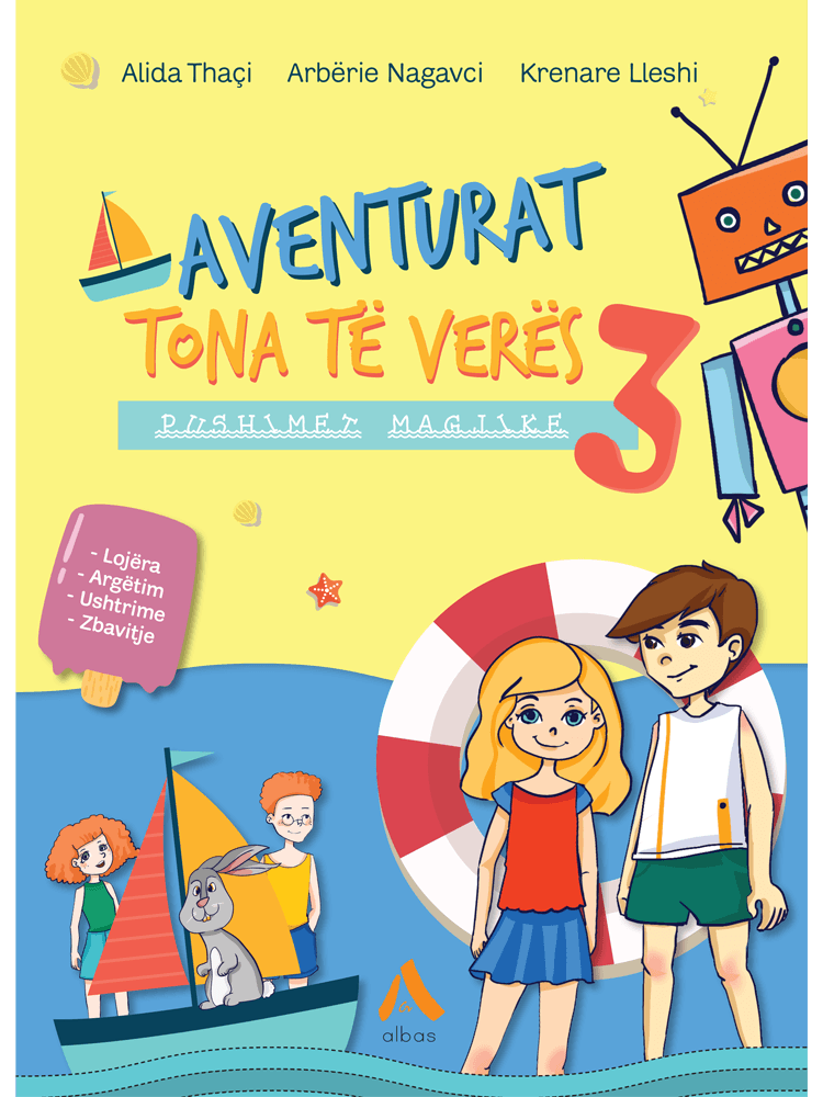 Aventurat tona te veres – Pushimet magjike 3
