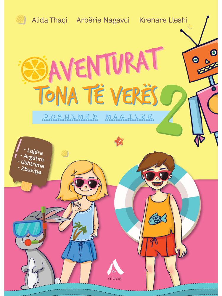 Aventurat tona të veres – Pushimet magjike 2