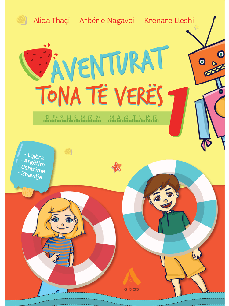 Aventurat tona te veres – Pushimet magjike 1