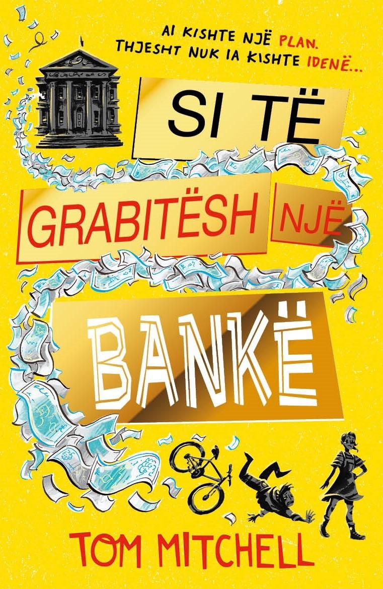 Si te grabitesh nje bank