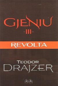 Gjeniu III : Revolta
