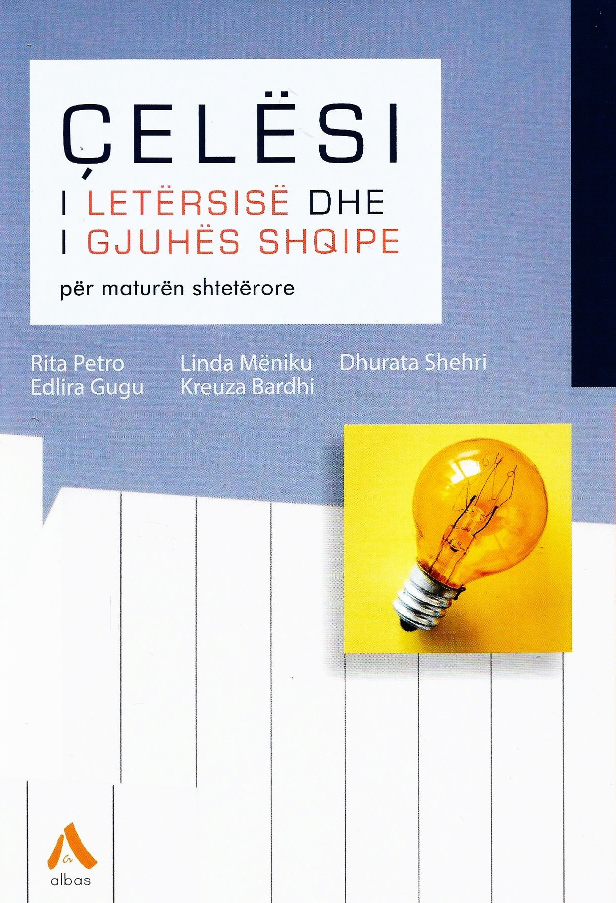 Çelësi i letërsisë dhe gjuhës shqipe për maturën shtetërore (e re)