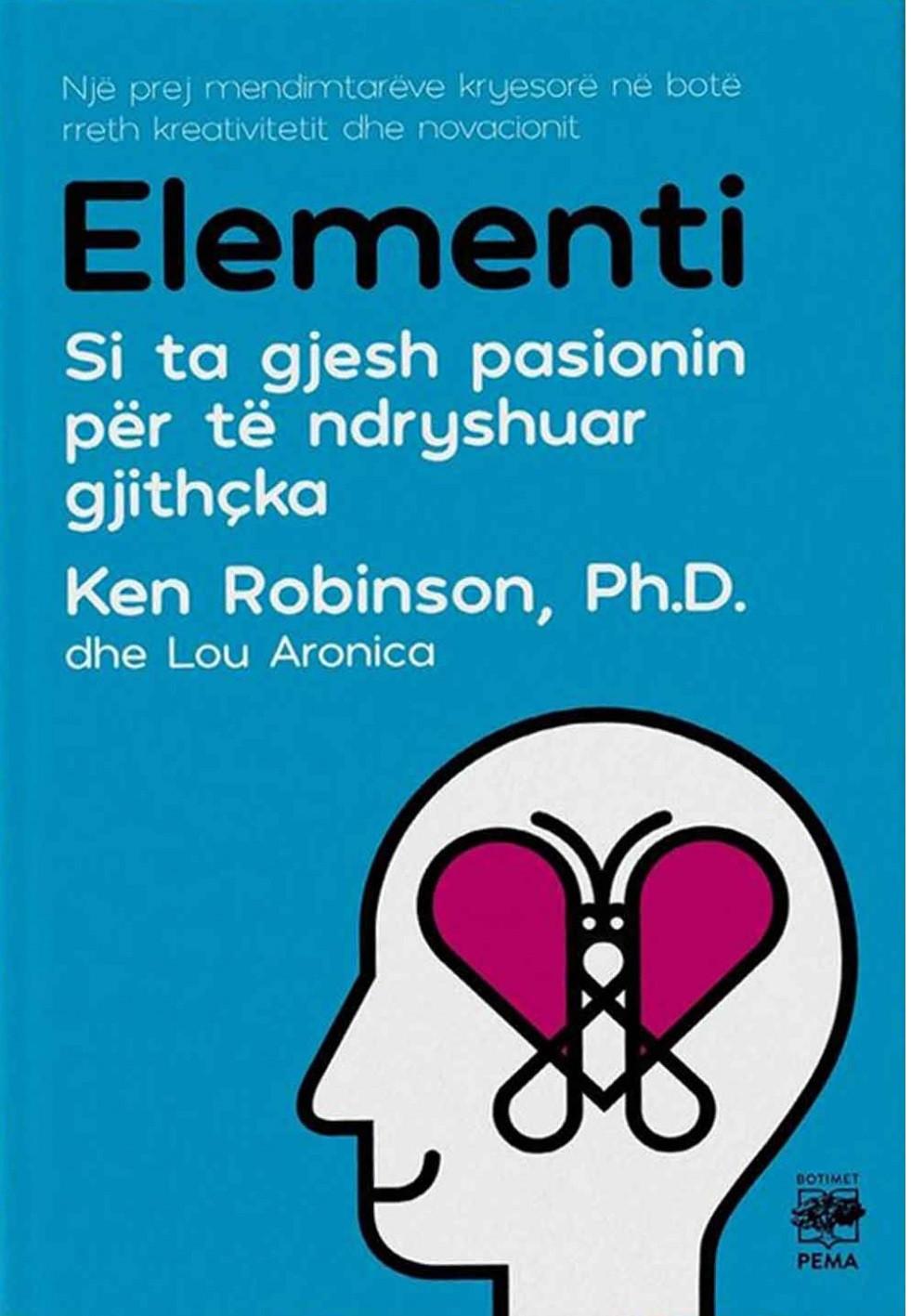 Elementi Si ta gjesh pasionin per te ndryshuar gjithcka