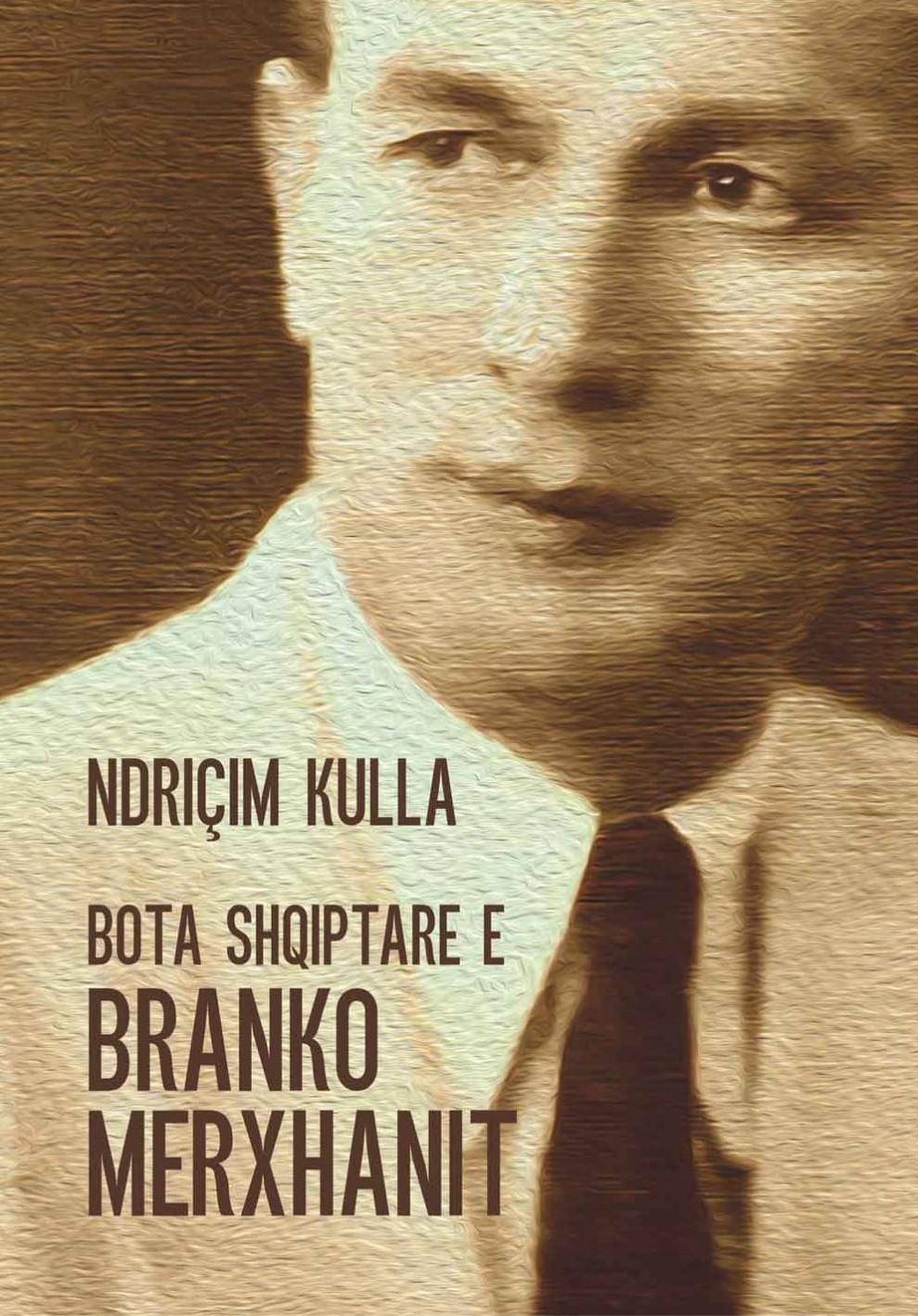 Bota shqiptare e Branko Merxhanit