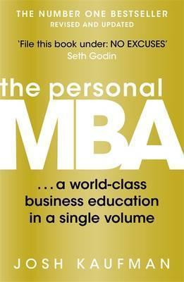 The personal MBA a world class business education