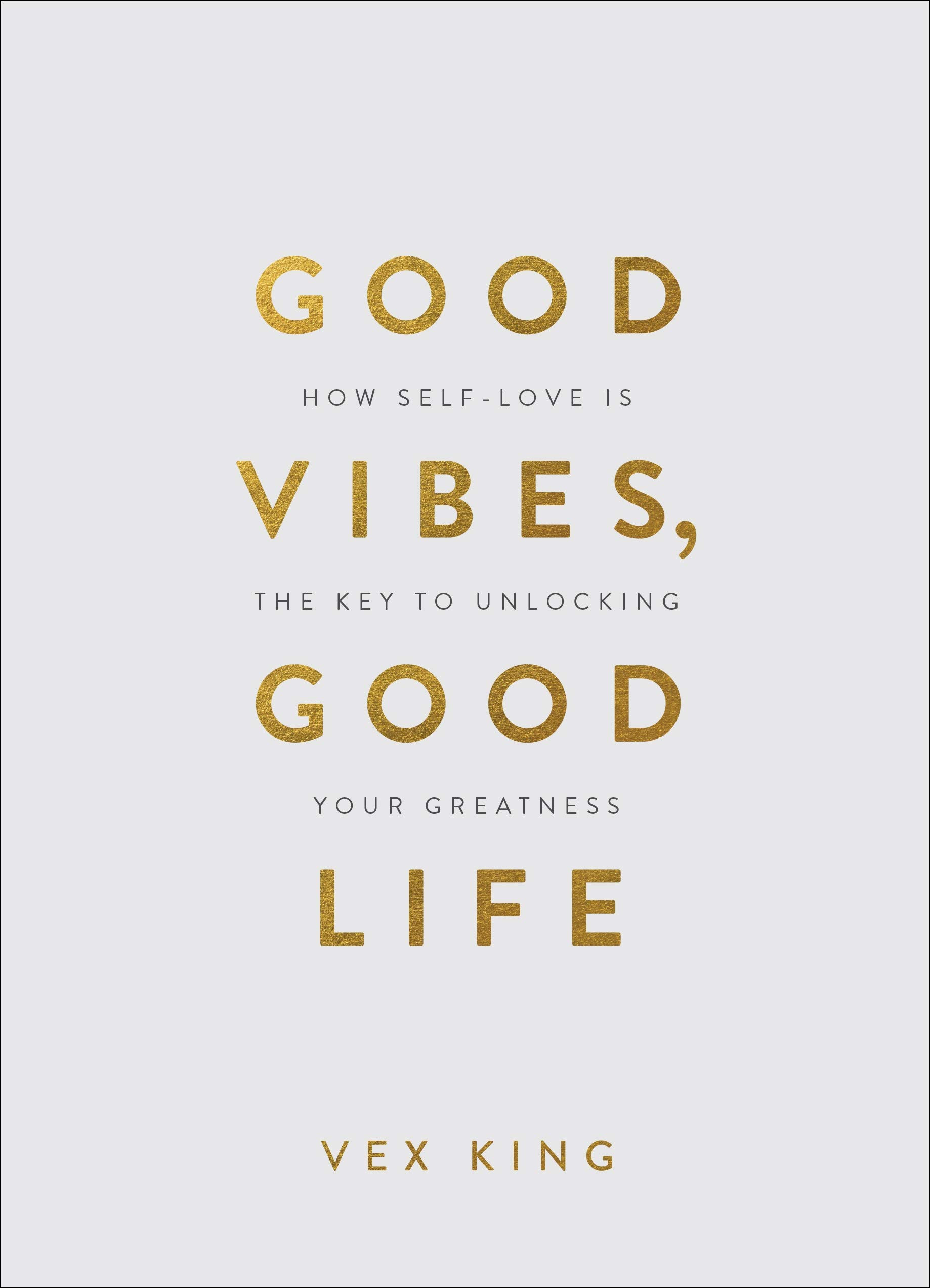 Good vibes good life HC