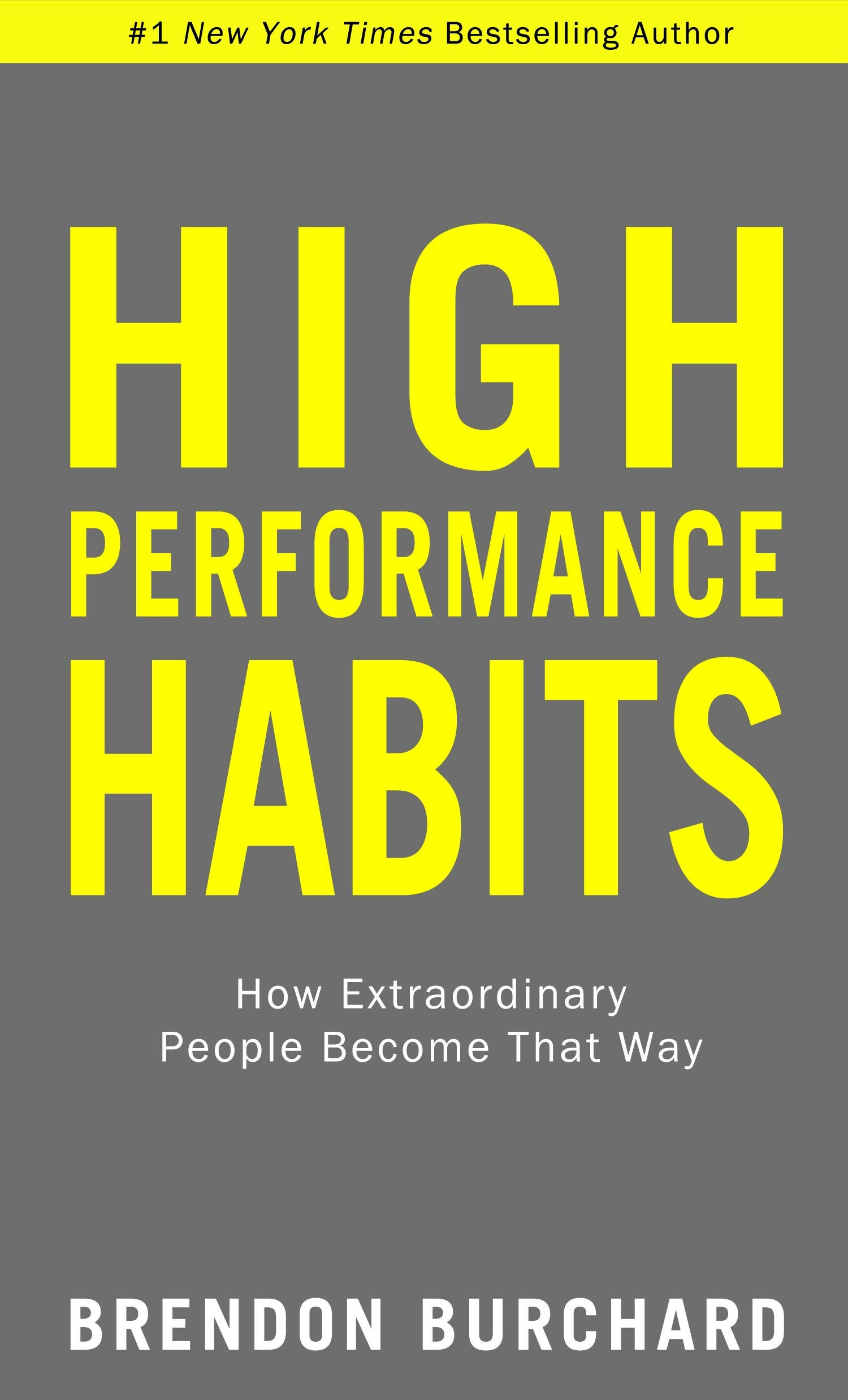 High prfrmnc habits how exordinary people become